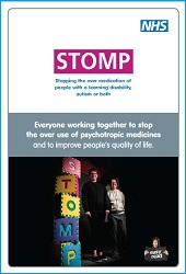 Leaflet for the STOMP Campaign. STOMP means Stopping Over Medication of People with a learning disability, autism or both.