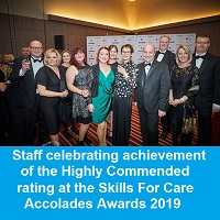 Staff celebrating achievement of the Highly Commended rating at the Skills for Care Accolades Awards 2019