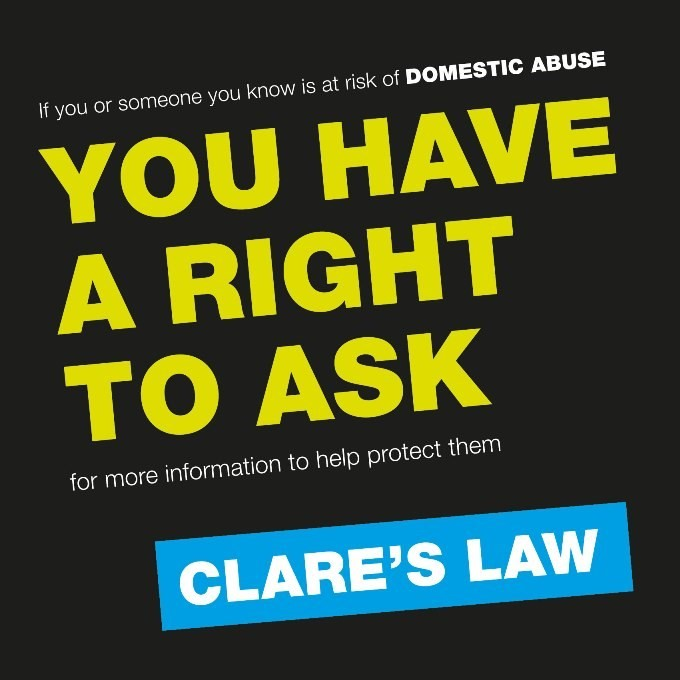 Clare's Law - you have the right to ask!