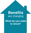 Benefits Are Changing