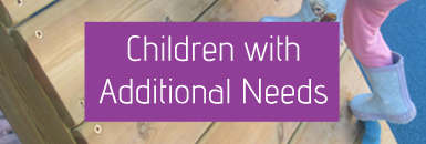 Children With Additional Needs