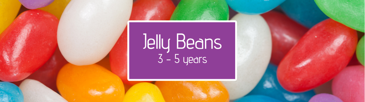Jelly Beans - 3 to 5 years