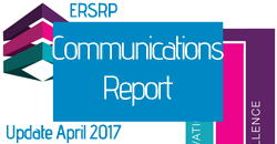 ERSRP Communications Report update April 2017