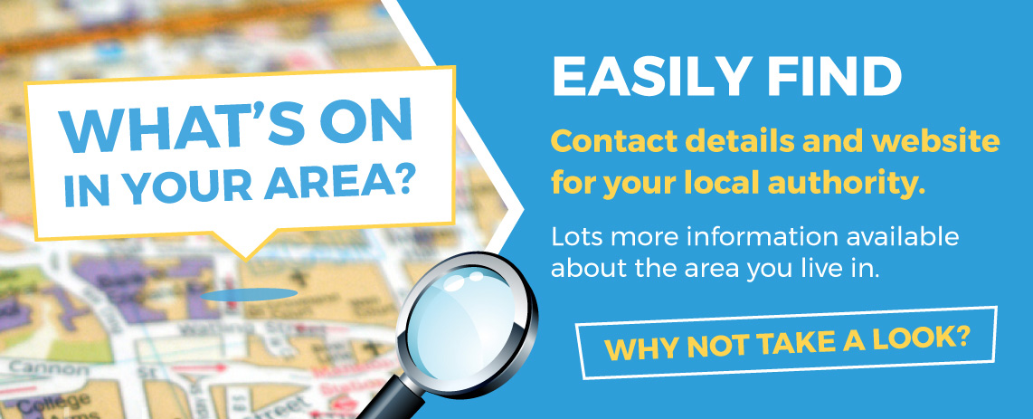 Easily find contact details and website for your local authority. Lots more information about the area you live in. Why not take a look?